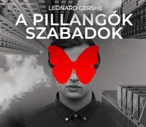 Leonard Gershe – A pillangók szabadok