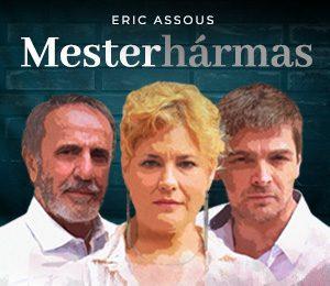 Eric Assous: Mesterhármas